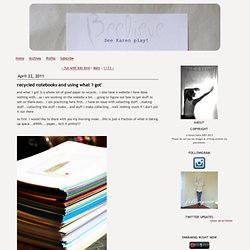 Beelieve: recycled notebooks and using what 'i got'