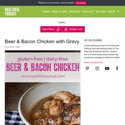 Beer and Bacon Chicken with Gravy