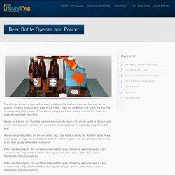 Beer Bottle Opener and Pourer