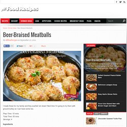 Beer-Braised Meatballs - All food Recipes