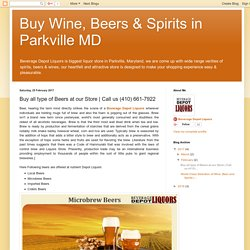Buy Wine, Beers & Spirits in Parkville MD : Buy all type of Beers at our Store