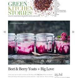 Beet & Berry Yoats + Big Love