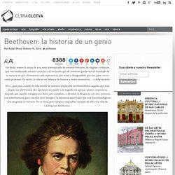 Beethoven: la historia de un genio