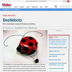 Beetlebots - Make: