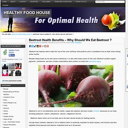 Beetroot Health Benefits – Why Should We Eat Beetroot ?