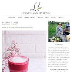 Beetroot Latte - Heavenlynn Healthy