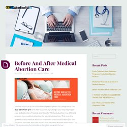Before And After Medical Abortion Care