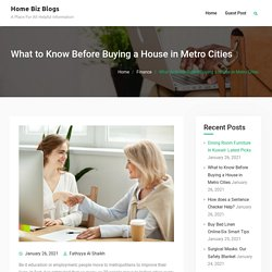 What to Know Before Buying a House in Metro Cities
