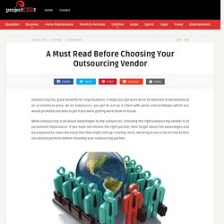 A Must Read Before Choosing Your Outsourcing Vendor