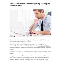 Goals to have in mind before getting a term plan online in India