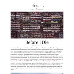 Before I Die & Candy Chang - StumbleUpon