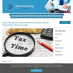 Key Factors of Outsourcing Tax Return Services India