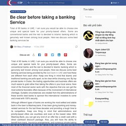 Be clear before taking a banking Service