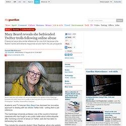 Mary Beard reveals she befriended Twitter trolls following online abuse