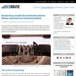 Brand Story: Begeistere Deine Kunden mit Corporate Storytelling
