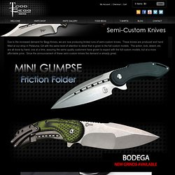 Begg Knives - » Semi-Custom Knives