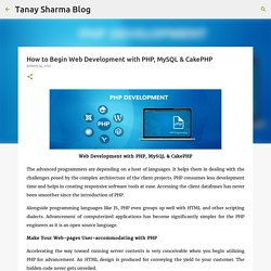 How to Begin Web Development with PHP, MySQL & CakePHP