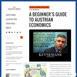 A Beginner's Guide to Austrian Economics – Voices of Liberty