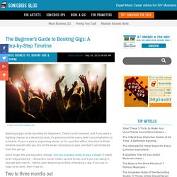 The Beginner's Guide to Booking Gigs: A Step-by-Step Timeline