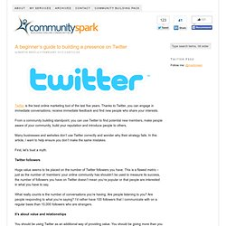 A beginner's guide to building a presence on Twitter | Community