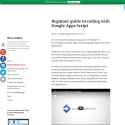 Beginner guide to coding with Google Apps Script – Ben Collins
