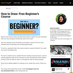 How to Draw: Free Beginner's Course
