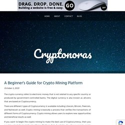 A BEGINNER'S GUIDE FOR CRYPTO MINING PLATFORM