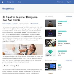 33 Tips For Beginner Designers. Do's And Don'ts