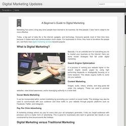 Digital Marketing Updates: A Beginner's Guide to Digital Marketing