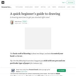 A quick beginner's guide to drawing – Personal Growth