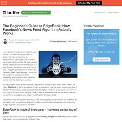 The Beginner's Guide to EdgeRank: How Facebook's News Feed Algorithm Actually Works