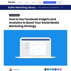 The Beginner's Guide to Facebook Insights (Actionable Tips Included)