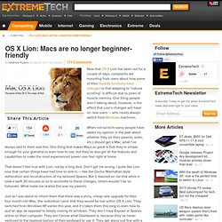OS X Lion: Macs are no longer beginner-friendly