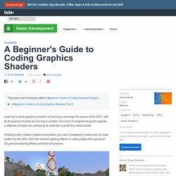 A Beginner's Guide to Coding Graphics Shaders - Tuts+ Game Development Tutorial
