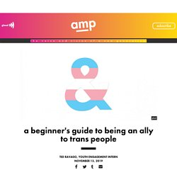 A beginner's guide to being an ally to trans people