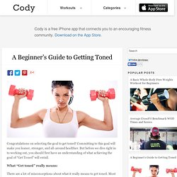 A Beginner's Guide to Getting Toned