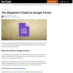The Beginner's Guide to Google Forms