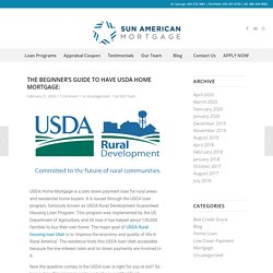 The Beginner's Guide to Have USDA Home Mortgage