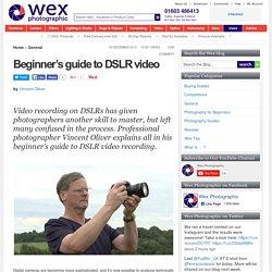 Beginner's guide to DSLR video recording