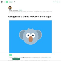 A Beginner's Guide to Pure CSS Images – dailycssimages – Medium