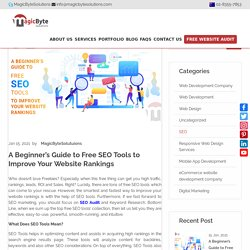 A Beginner's Guide to Free SEO Tools to Improve Your Website Rankings