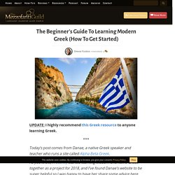 The Beginner's Guide To Learning Modern Greek (How To Get Started)