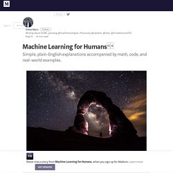 A Beginner's Guide to AI/ML – Machine Learning for Humans – Medium