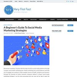 A Beginner's Guide To Social Media Marketing Strategies