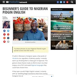Beginner's guide to Nigerian pidgin English - Matador Network