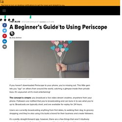 A Beginner's Guide to Using Periscope