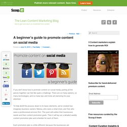 A beginner's guide to promote content on social media