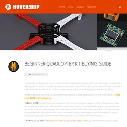 Beginner Quadcopter Kit Buying Guide - Hovership
