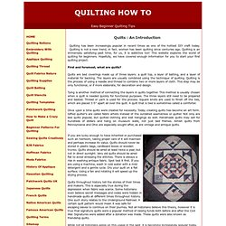 Beginner Quilting - Quilting How to instructions