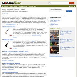 Top Five Beginner Electric Guitars
